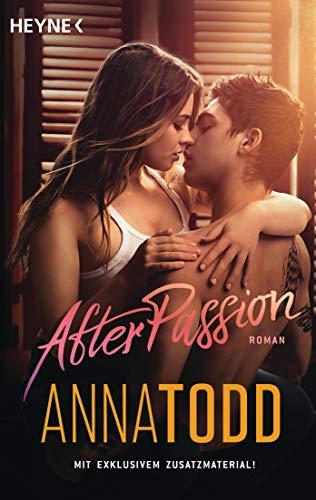 After passion: Roman - Mit exklusivem...