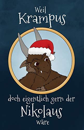 Weil Krampus doch eigentlich gern der Nikolaus...