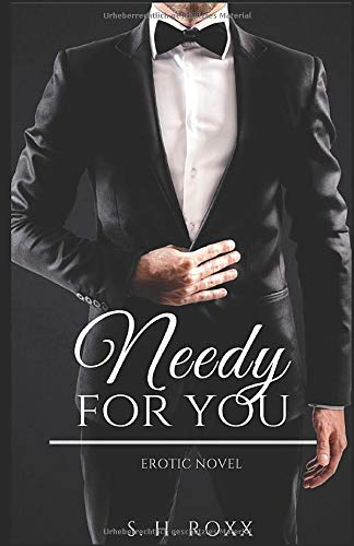Needy for you