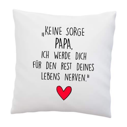 Liebtastisch Kissen mit Spruch ''Keine Sorge Papa,...