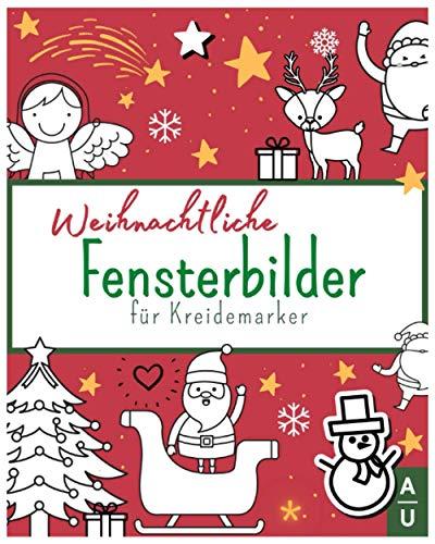 Weihnachtliche Fensterbilder für Kreidemarker:...