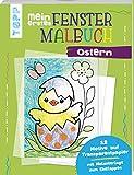 Mein erstes Fenster-Malbuch Ostern: 12 Motive auf Transparentpapier. Mit Malunterlage zum Einklappen