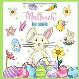 Malbuch für Kinder: Ostern Ausmalbuch für Kinder ab 3 Jahre • Oster-Motive zum Ausmalen mit Buntstiften oder Filzstiften