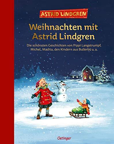 Weihnachten mit Astrid Lindgren: Die schönsten...
