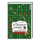 Dr. Stradivari ermittelt: 24 musikalische Rätselkrimis. Ein Adventskalender