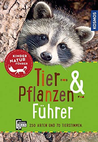 Tier- und Pflanzenführer. Kindernaturführer:...