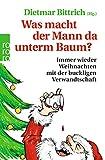 Was macht der Mann da unterm Baum?: Immer wieder Weihnachten mit der buckligen Verwandtschaft