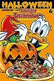 Lustiges Taschenbuch Halloween 06: Gruselgeschichten aus Entenhausen