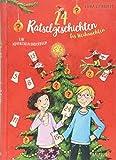 24 Rätselgeschichten bis Weihnachten: Ein Adventskalenderbuch