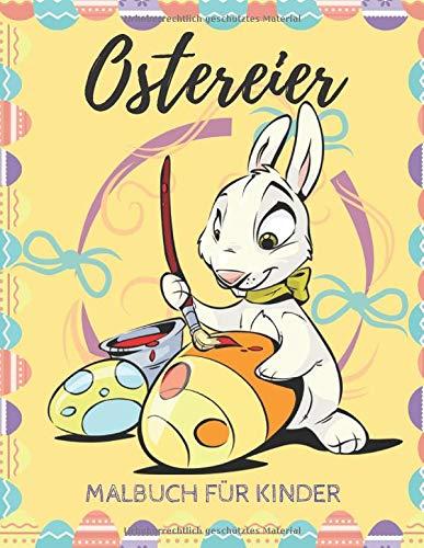 Ostereier: Malbuch für Kinder - Farbseiten für...