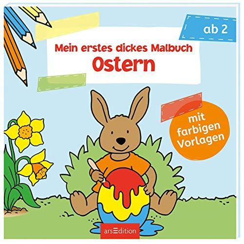Mein erstes dickes Malbuch Ostern: Mit farbigen...
