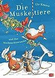 Die Muskeltiere und das Weihnachtswunder: zum Vor- und Selberlesen (Die Muskeltiere-Reihe zum Vorlesen, Band 4)