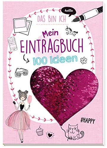 Mein Eintragbuch 100 Ideen: Das bin ich: Mit...