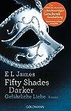 Fifty Shades Darker - Gefährliche Liebe: Band 2 - Roman - Hochwertig veredelte Geschenkausgabe (Fifty Shades of Grey, Band 2)
