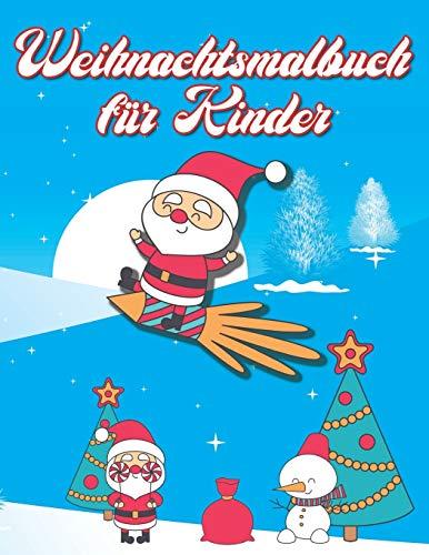 Weihnachtsmalbuch für Kinder: 36 einzigartige...