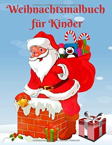 Weihnachtsmalbuch für Kinder: Lustiges...