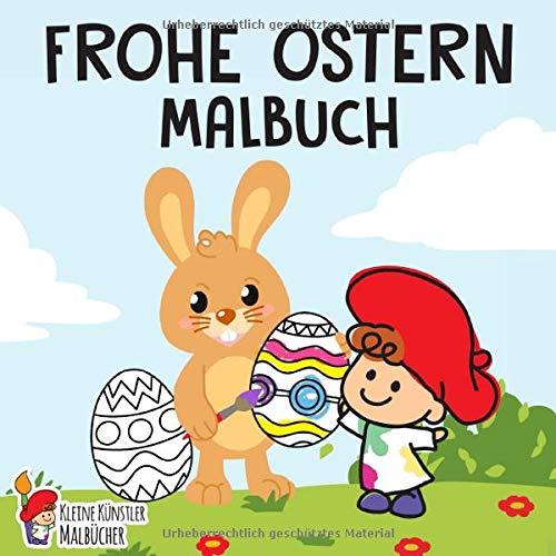 Frohe Ostern Malbuch: Das große Osterhase...