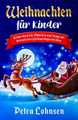 Weihnachten für Kinder: Kinderbuch für Mädchen...