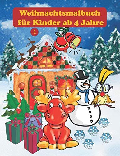 Weihnachtsmalbuch für Kinder ab 4 Jahre: 57...