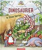 Dinosaurier in Omas Garten (Bd. 1)