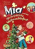 Mia 12: Mia und das oje-du-fröhliche Weihnachtsfest (12)