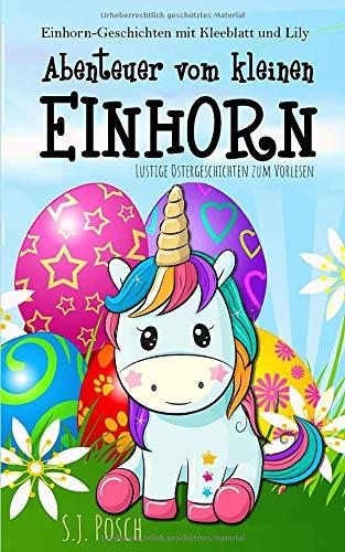 Einhorn-Geschichten mit Kleeblatt und Lily....