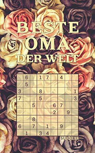 BESTE OMA DER WELT - Sudoku: Tolles Rätselbuch...