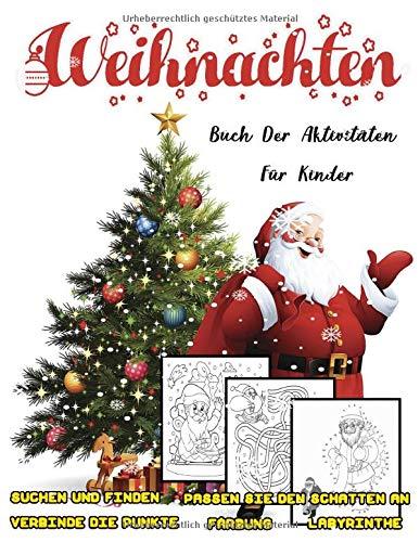 Weihnachten Aktivitätsbuch für Kinder:...