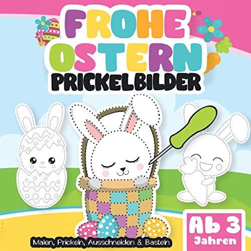 Prickelbilder ab 3 Jahren. Frohe Ostern: Malen,...