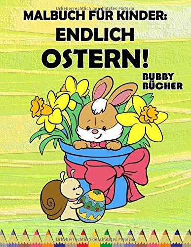 Malbuch für Kinder: Endlich Ostern!: Ein schönes...