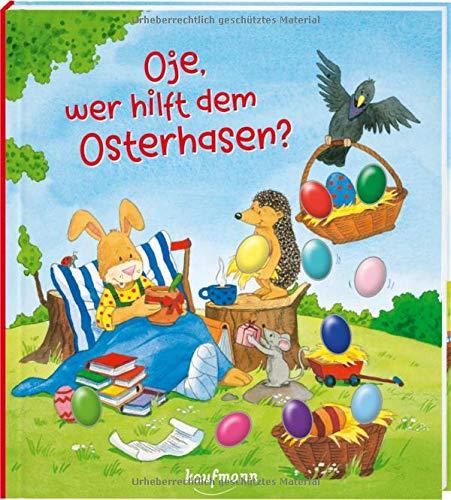 Oje, wer hilft dem Osterhasen?: Funkel-Bilderbuch...