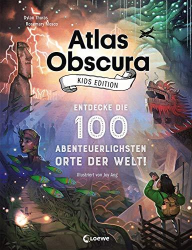 Atlas Obscura Kids Edition - Entdecke die 100...