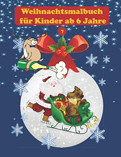 Weihnachtsmalbuch für Kinder ab 6 Jahre: 30...