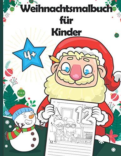Weihnachtsmalbuch für Kinder: Weihnachten...