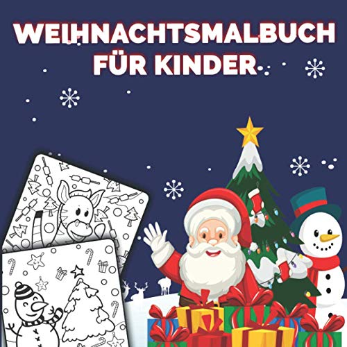 Weihnachtsmalbuch für kinder: Aktivitätenheft...