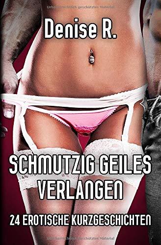 Schmutzig Geiles Verlangen: 24 Erotische...