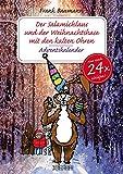 Der Salamichlaus und der Weihnachtshase mit den kalten Ohren: Ein Adventskalender