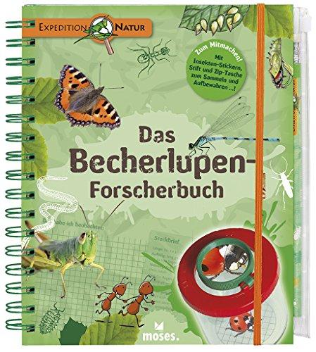 Expedition Natur. Das Becherlupen-Forscherbuch:...
